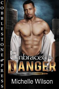 Embraced by Danger