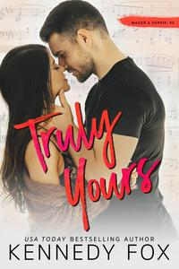 Truly Yours (Mason & Sophie, #2)