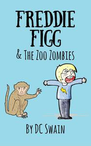 Freddie Figg & the Zoo Zombies
