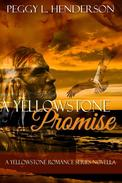 A Yellowstone Promise