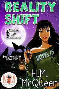Reality Shift: Magic and Mayhem Universe