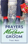 Prayers for the Mother of the Groom