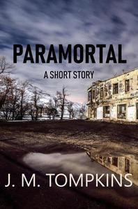 Paramortal, A Short Story