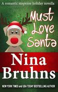 Must Love Santa, The Sweet Version: a short, humorous holiday romantic suspense novella