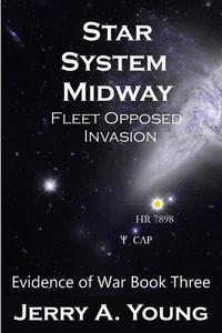 Star System Midway: Fleet Opposed Invasion