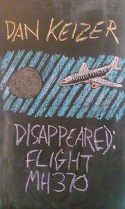 Disappeared: Flight MH370