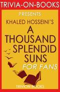 A Thousand Splendid Suns by Khalid Hosseini (Trivia-on-Books)