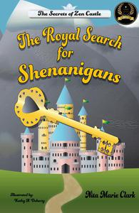 The Royal Search for Shenanigans