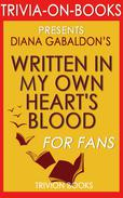 Written in My Own Heart's Blood by Diana Gabaldon (Trivia-On-Books)