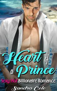 Heart of a Prince : Billionaire Romance
