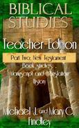 Biblical Studies Teacher Edition Part Two: New Testament