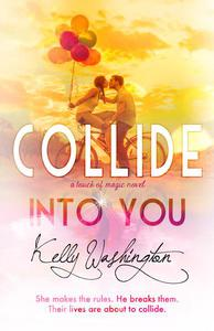 Collide Into You