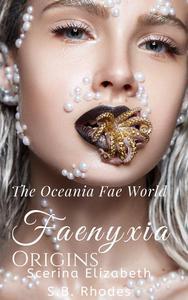 Faenyxia Origins: The Oceania Fae World