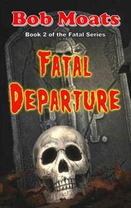Fatal Departure