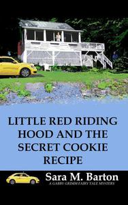 Little Red Riding Hood and the Secret Cookie Recipe