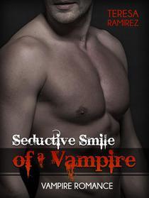 Seductive Smile of a Vampire: Vampire Romance