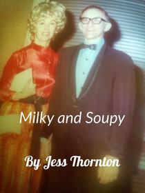 Milky and Soupy