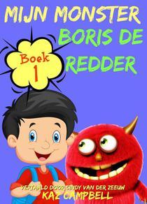 Mijn Monster - Boek 1 - Boris De Redder