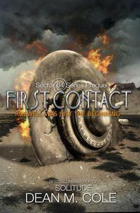 First Contact: A Sector 64 Prequel Novella