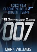 I dieci film di Bond più belli…di tutti i tempi! #10: Operazione Tuono