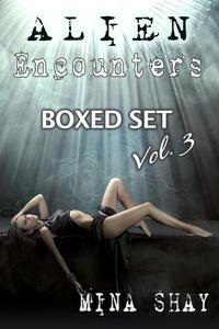Alien Encounters: Boxed Set Volume 3