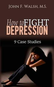 How to Fight Depression - 9 Case Studies