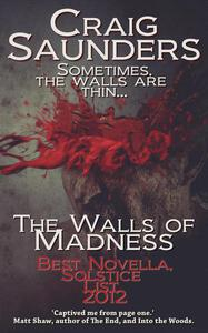 The Walls of Madness