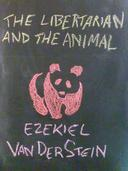 The Libertarian and the Animal