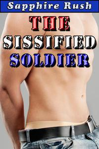 The Sissified Soldier (sissy CBT desperation BDSM)