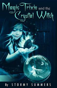 Magic Trixie and the Crystal Witch