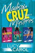 Madison Cruz Mysteries, Books 1 to 3