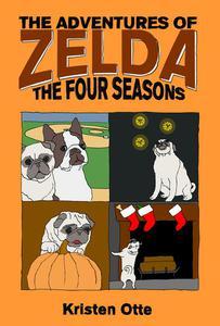 The Adventures of Zelda: The Four Seasons