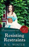 Resisting Restraint