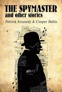 The Spymaster: A collection of spy stories for English Language Learners