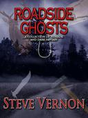 Roadside Ghosts: A Collection of Horror and Dark Fantasy