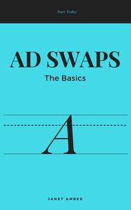 Ad Swap; The Basics