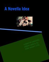 A Novella Idea