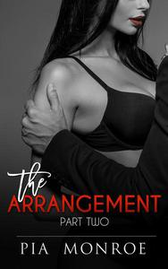 The Arrangement (Part Two)