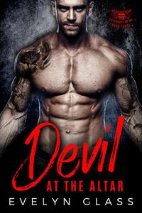 Devil at the Altar: A Bad Boy Motorcycle Club Romance