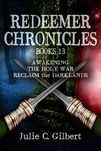 Redeemer Chronicles Books 1-3