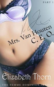 Mrs. Van Houten, CEO - The Femme Dominion Series #1