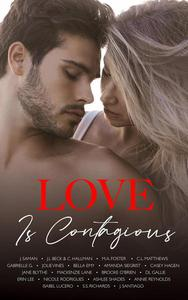 Love is Contagious: A Charity Anthology