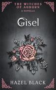 Gisel: A Witches of Auburn Novella