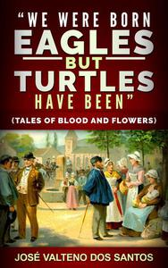 """We Were Born Aegles, But Turtles Have Been"""