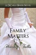 Family Matters (DiCarlo Brides book 4)