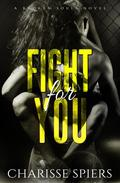 Fight For You