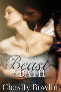 The Beast of Bath: A Regency Fairytale