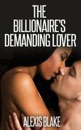 The Billionaire's Demanding Lover