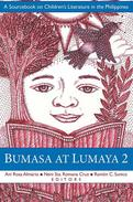 Bumasa at Lumaya 2: A Sourcebook on Children's Literature in the Philippines