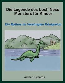 Die Legende des Loch Ness Monsters für Kinder